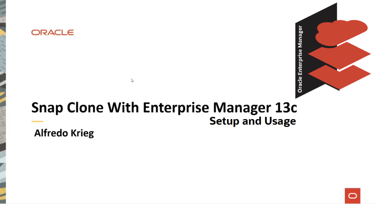 Oracle Enterprise Manager 13c Snap Clone Demo